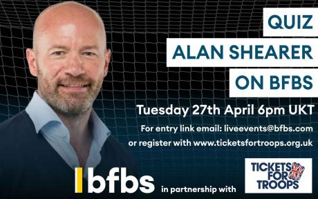 Join BFBS for an exclusive Q&A with footballing legend Alan Shearer.